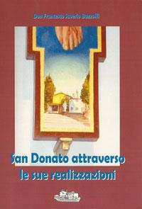 San Donato attraverso le realizzazioni